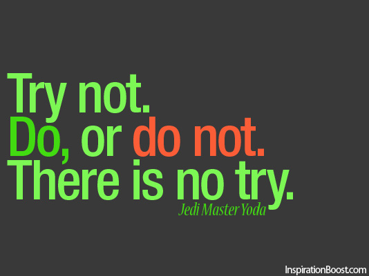 Star Wars, Master Yoda Do or do not, Quotes, Inspirational Quotes, Action Quotes