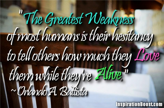 Most Meaningful Quotes Amusing The Greatest Weakness Of Most Humans  Inspiration Boost