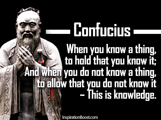 Quotes, Confucius, Ancient Quotes, Inspirational Quotes, Motivational Quotes,