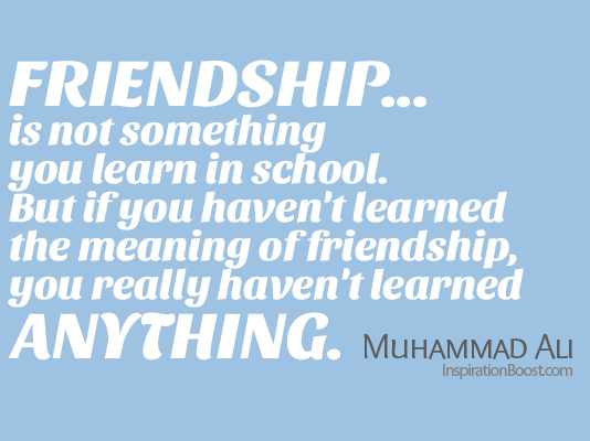 Muhammad Ali, Muhammad Ali Quotes, Muhammad Ali Inspirational Quotes, Muhammad Ali Motivational Quotes, Quotes, Friendship Quotes, Relationship Quotes