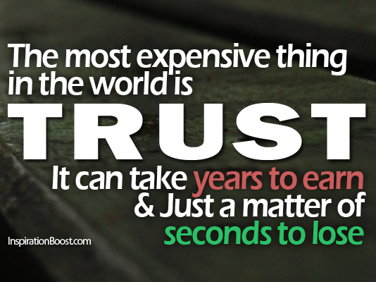 Trust, Most Expensive Thing, Most Expensive Thing is, Quote, Inspirational Quotes, Relationship Quotes, Success Quotes