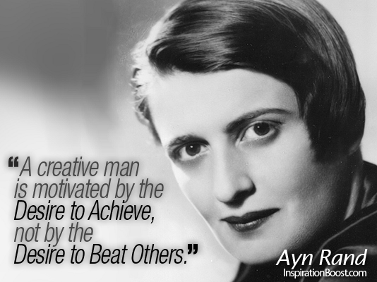 Ayn Rand, Ayn Rand Quotes, Philosophy, Philosopher, by Ayn Rand, ayn rand ayn rand, inspirational Quotes, Motivational Quotes, famous inspiring quotes, famous inspiration quotes