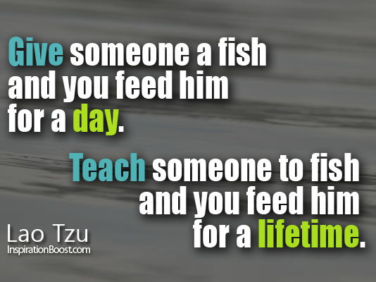 Fishing quotes about life quotesgram for Give a man a fish bible verse