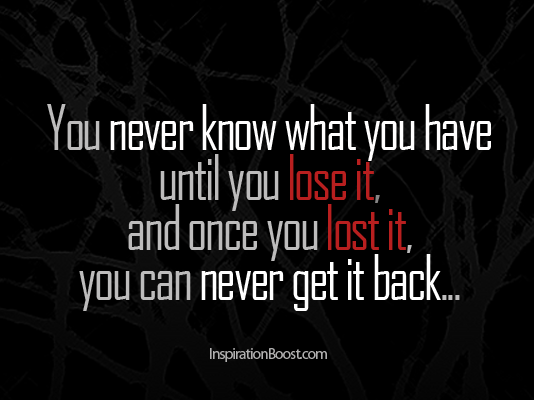 Regret Quotes – Never Get It Back
