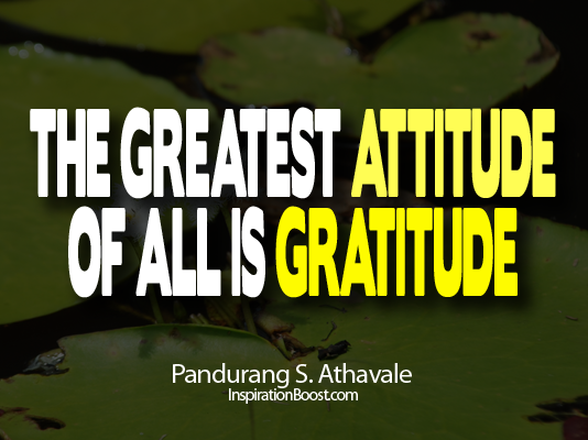 Pandurang S. Athavale, Pandurang S. Athavale Quotes, attitude quotes, life quotes,best quotes about life,  life quotes and sayings, inspirational  quotes about life