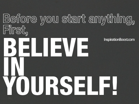 Believe, believe quotes, faith quotes, trust quotes, success quotes, inspiration quotes, motivational quotes, inspirational quotes