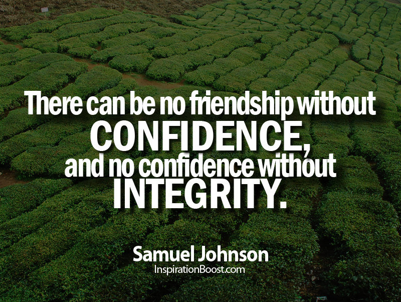 Samuel Johnson, Samuel Johnson Quotes, Friends Quotes, Friend Quotes, integrity quotes, confidence quotes, cameron highland