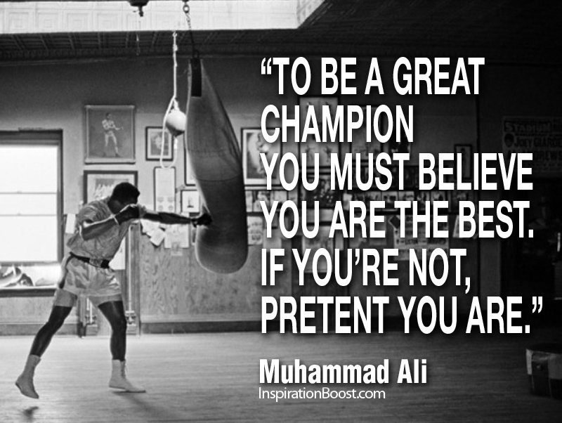 Muhammad Ali, Muhammad Ali Quotes, Be a Champion, Be Champion, mohamed Ali Quotes, quotes from Muhamm