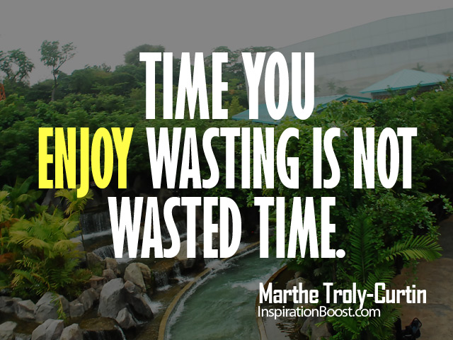 Enjoying Time Quotes