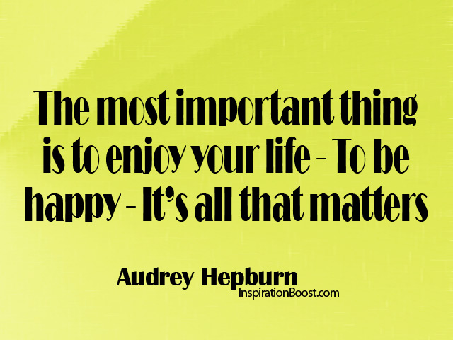 Audrey Hepburn Happiness Quotes