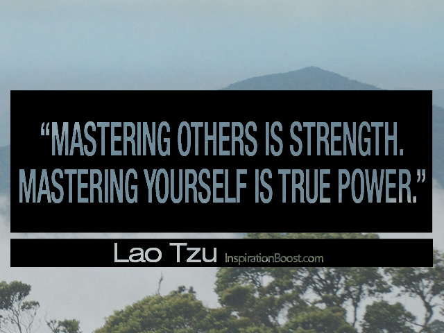 Lao Tzu Mastering Yourself Quotes