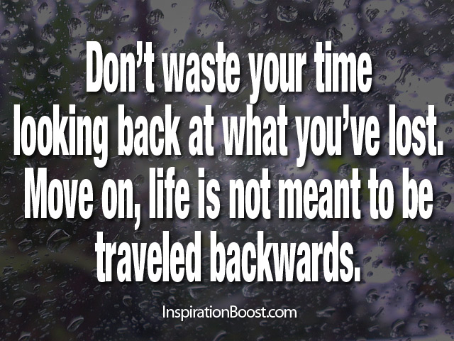 Quotes About Life Moving On Amazing Moving On Quotes  Inspiration Boost