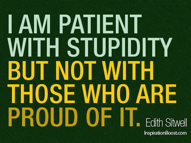 Edith Sitwell Stupidity Quotes Picture