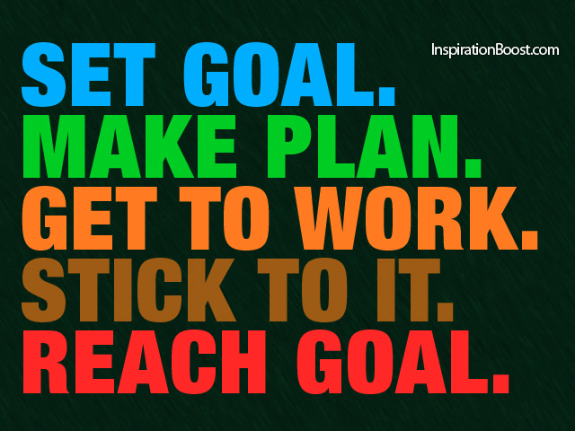 set goal reach goal inspiration boost