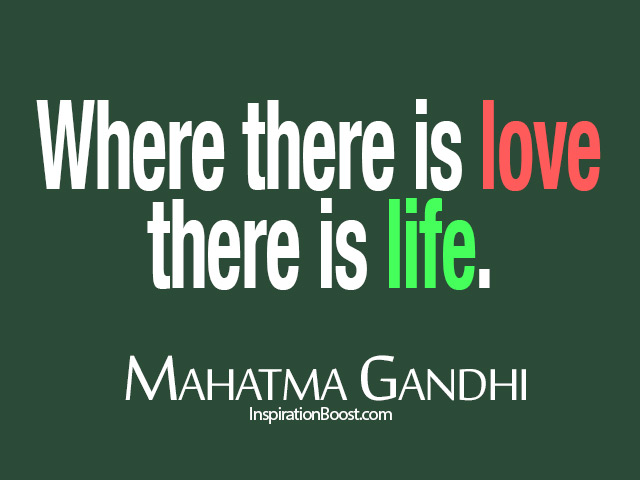Gandhi Quotes On Love Simple Mahatma Gandhi Love Live Quotes  Inspiration Boost