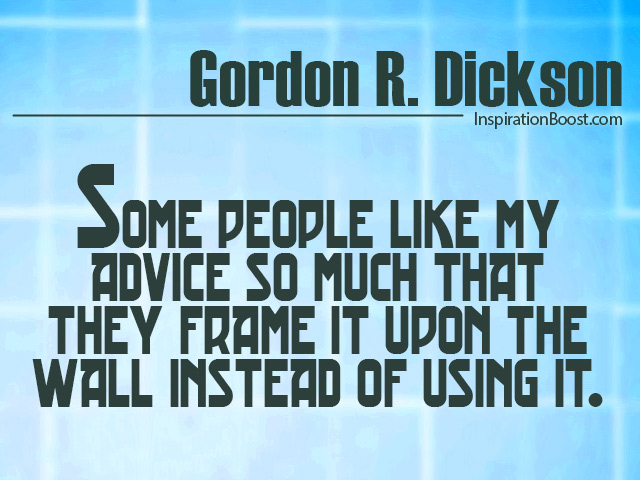 Gordon R. Dickson Quotes