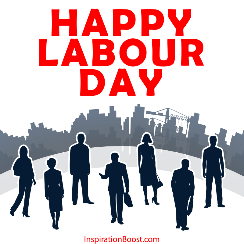 Happy Labour Day | Inspiration Boost