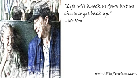 Mr Han Quotes