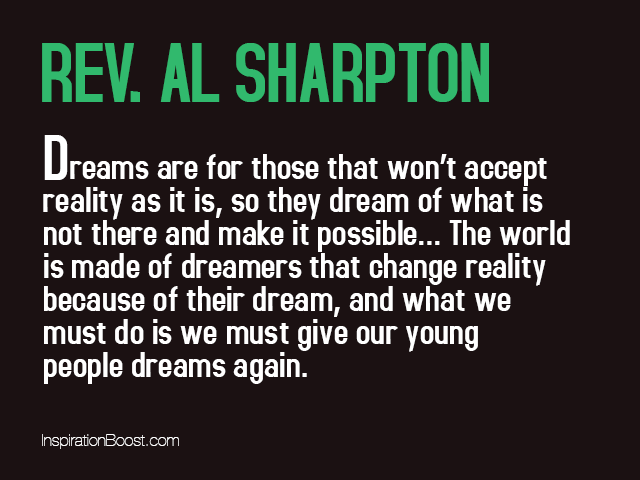Inspirational Quotes For Young Adults Prepossessing Rev Al Sharpton Dream Quotes  Inspiration Boost