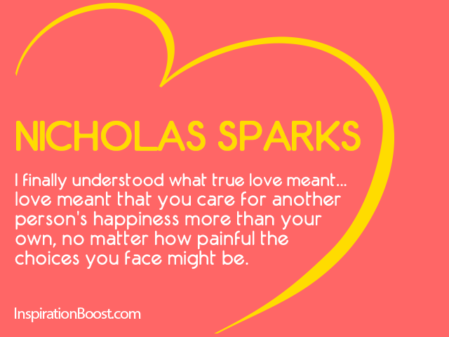 True Love Quotes: Nicholas Sparks True Love Quotes