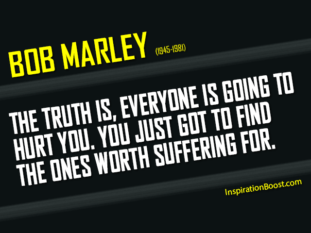 Bob-Marley-The-one-Worth-Suffering-For-Quotes