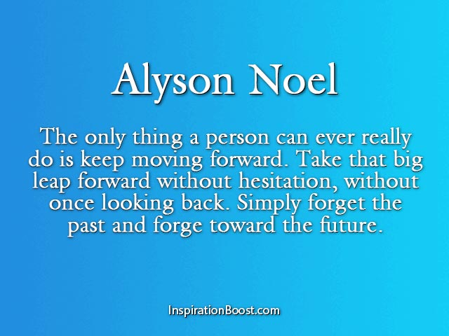 Alyson Noel U2013 Quotes About Forgetting The Past