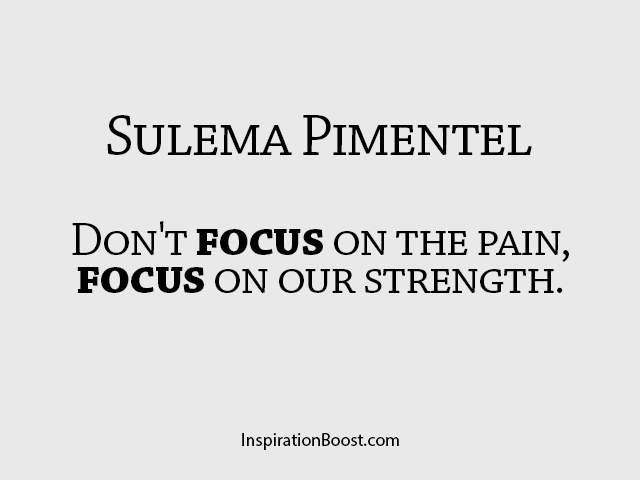 Sulema-Pimentel-Focus-Quotes