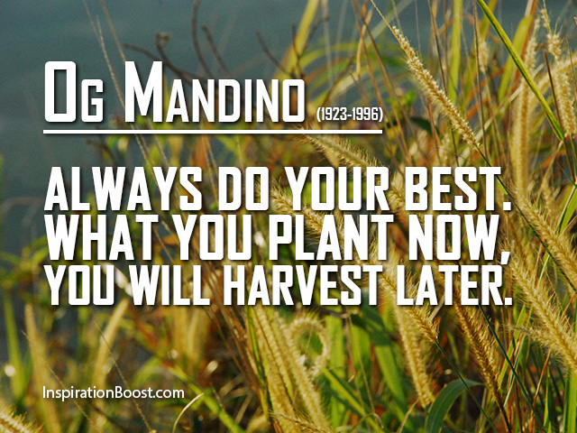 Og Mandino Quotes Cool Og Mandino Do Your Best Quotes Inspiration Boost