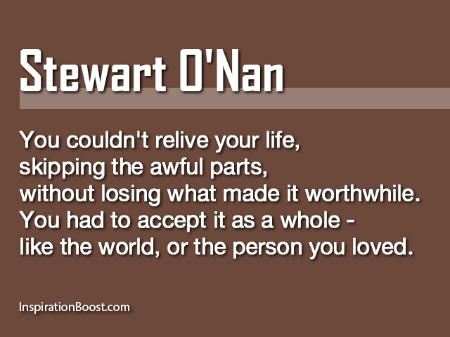 Stewart O Nan Life Quotes Inspiration Boost
