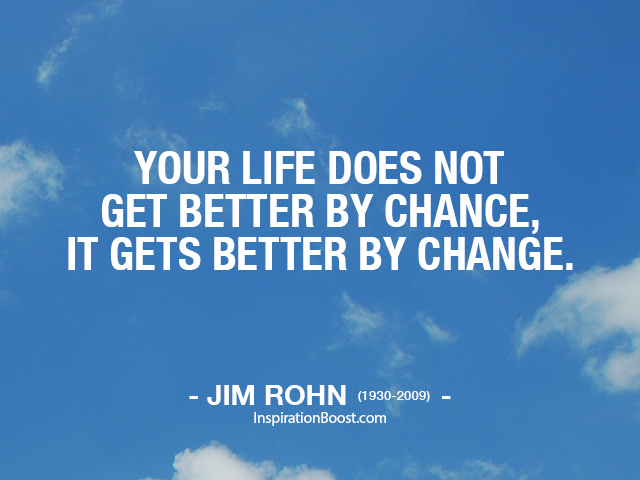 Quotes Change Best Jim Rohn Life Change Quotes  Inspiration Boost