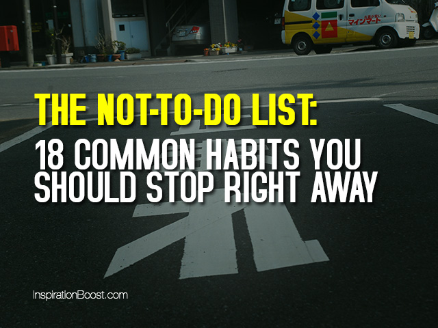 The-Not-to-do-list-18-Common-Habits-You-Should-Stop-Right-Away