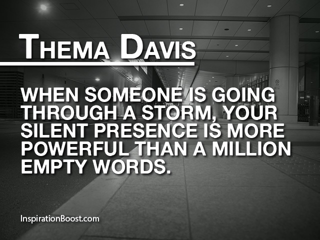 Thema Davis Silent Quotes | Inspiration Boost
