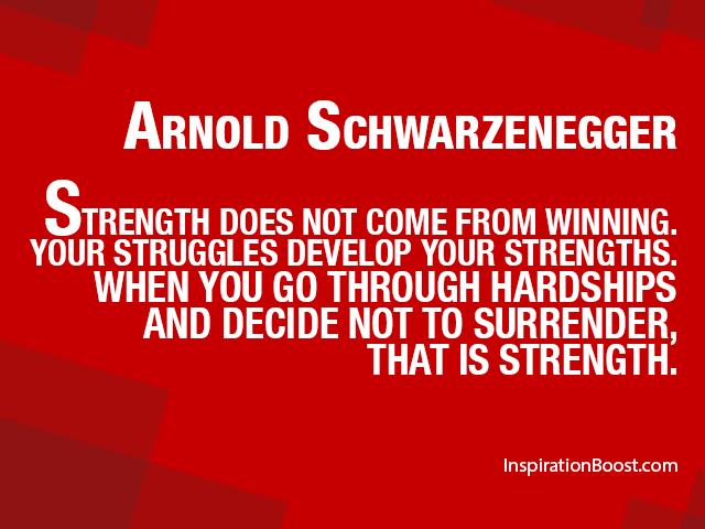 Arnold Schwarzenegger Popular Quotes