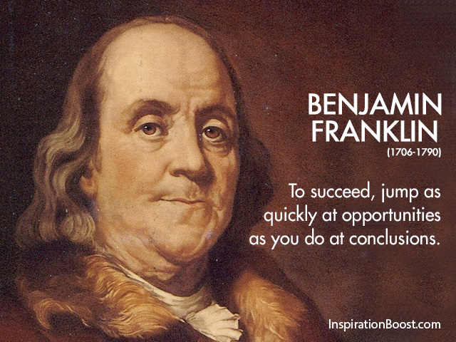 benjamin franklin Find and save ideas about ben franklin quotes on pinterest | see more ideas about benjamin franklin, doing something and pens score live.
