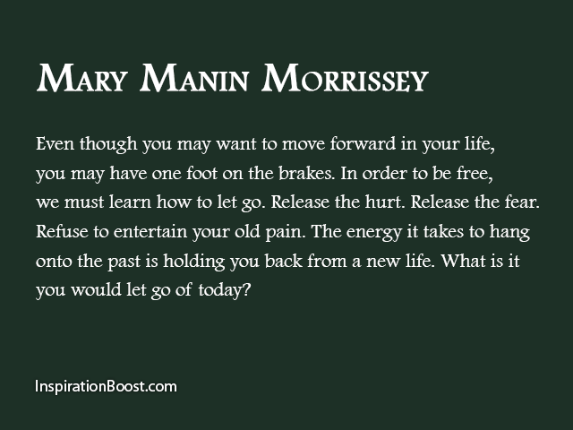 Mary Manin Morrissey U2013 Moving On With Life Quotes