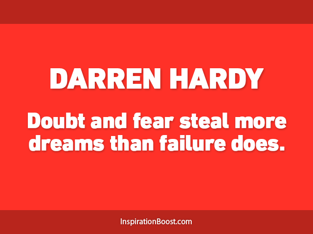 Darren Hardy Dream Quotes Inspiration Boost