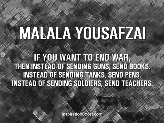 Malala Yousafzai War Quotes