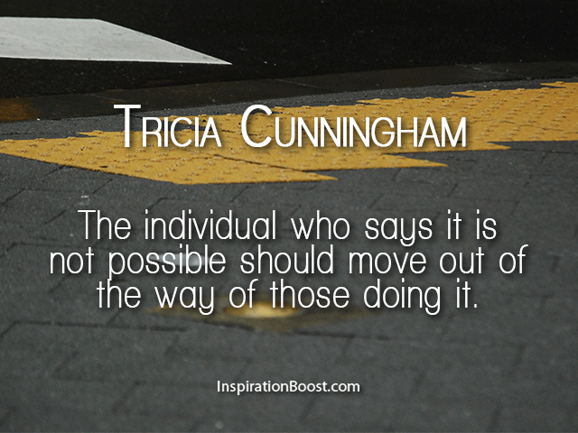 Tricia Cunningham Motivational Quotes