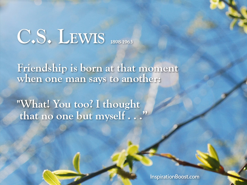 C S Lewis Friends Quote