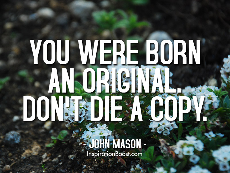 John Mason Be Original Quotes