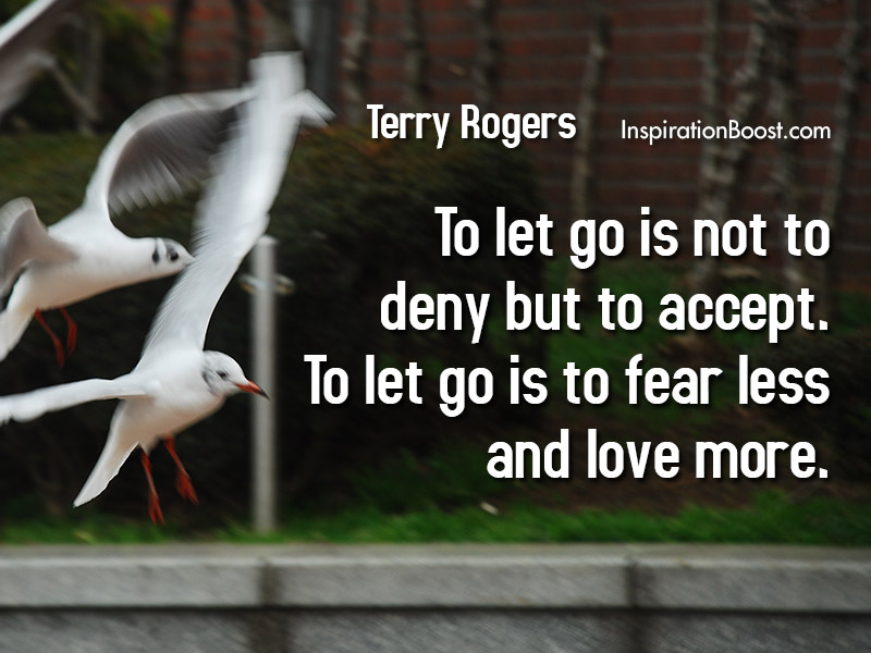 Terry Rogers Letting Go Quotes