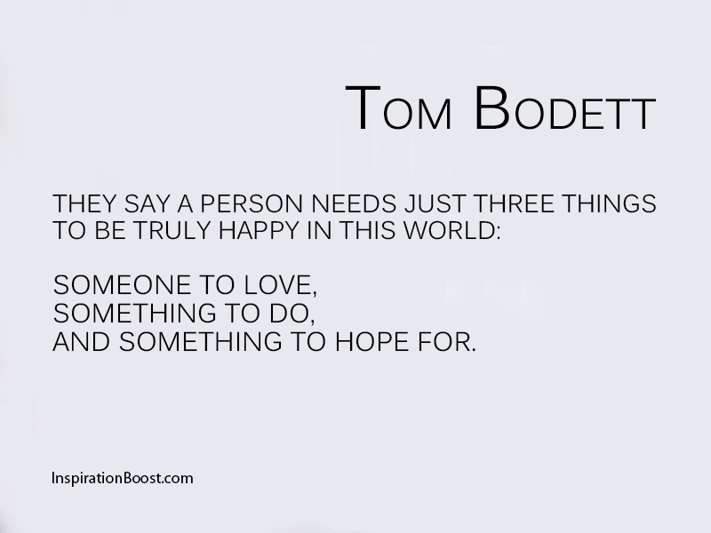 Tom Bodett Life Quotes