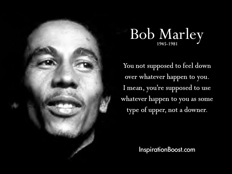 Bob Marley Motivational Quotes