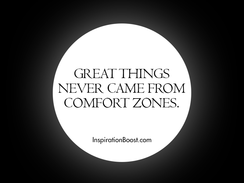 Comfort Zones Quotes Comfort Zone Quotes
