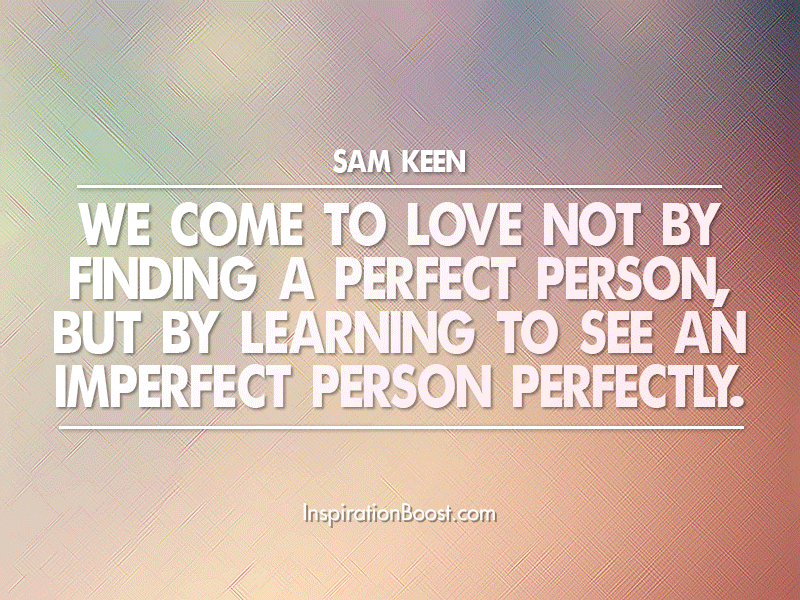 Imperfect Person Love Quotes
