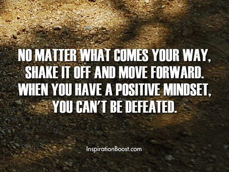 Positive Mindset Cant be Defeated