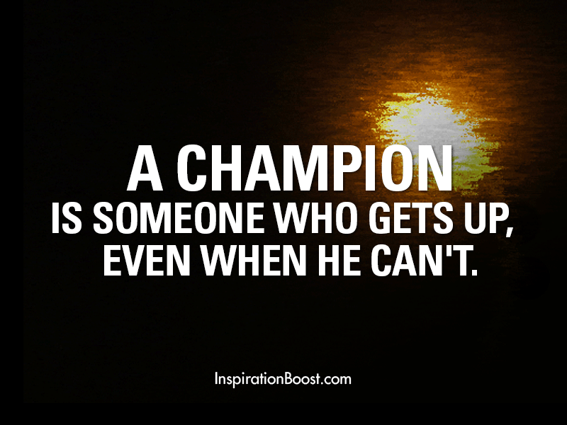 Champion Gets Up Quotes