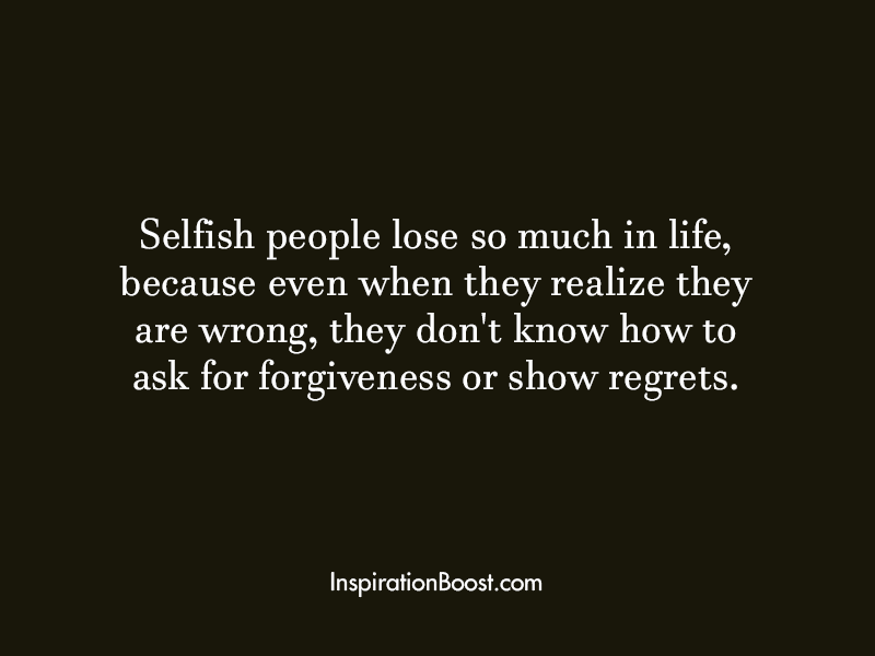 Quotes of Selfish