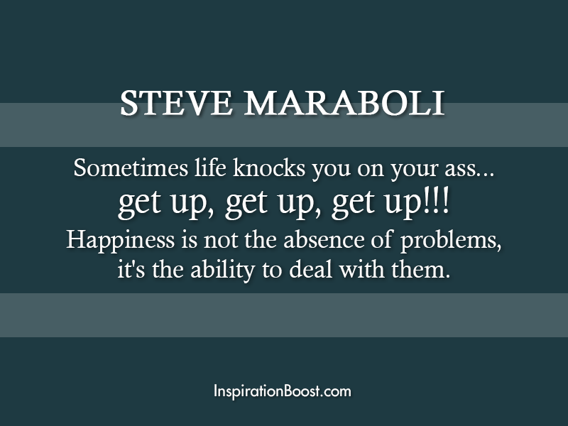 Steve Maraboli Moving Forward Quotes