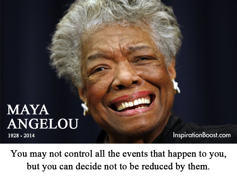 Maya Angelou Life Quotes